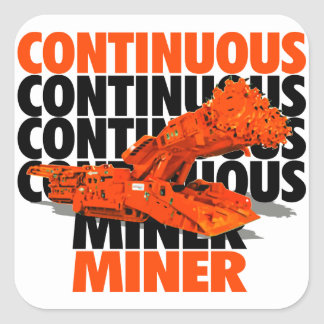 CONTINUOUS MINER SQUARE STICKERS