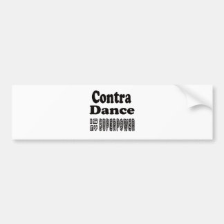 Contra Dance Is My Superpower Car Bumper Sticker