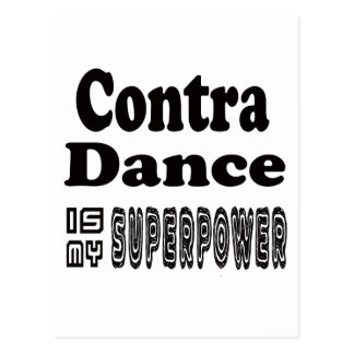 Contra Dance Is My Superpower Postcard