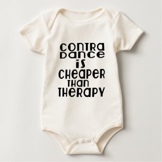 Contra Dancing Dance Is Cheaper Than Therapy Baby Bodysuit