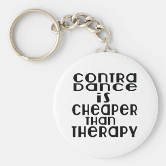 Contra Dancing Dance Is Cheaper Than Therapy Keychain