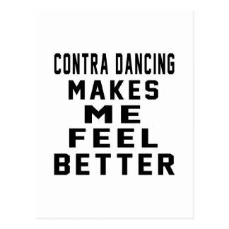 Contra Dancing Makes Me Feel Better Postcard