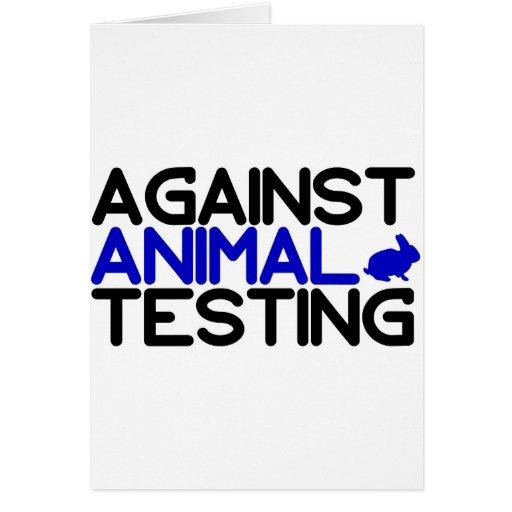 Contra ensayos con animales tarjeta de felicitación