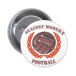 Contra fútbol moderno pin redondo de 2 pulgadas