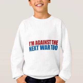 contra la guerra siguiente también sudadera