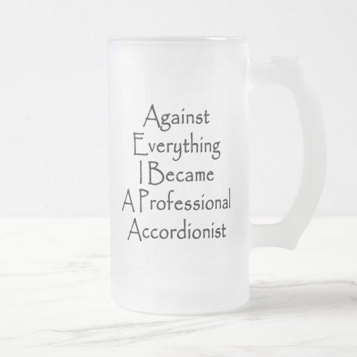 Contra todo hice un Accordi profesional Taza De Café