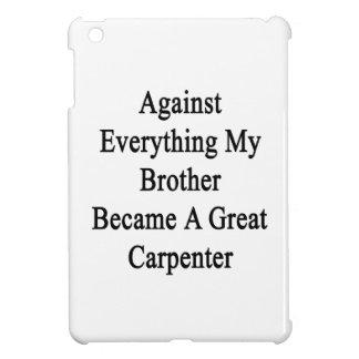 Contra todo mi Brother se convirtió en un gran