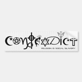 """""""CONTRADIGA"""" la religión > esclavitud social Pegatina Para Auto"""