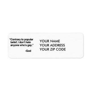 Contrary to popular belief, God does not hate gay Return Address Label