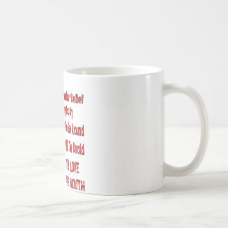 Contrary To Popular Belief I Love Everybody Coffee Mug