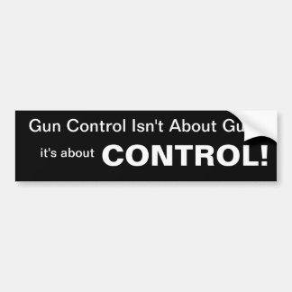 Control - Anti Gun Control Bumper Sticker