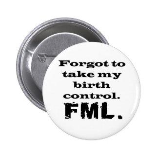 Control de la natalidad de FML Pin Redondo 5 Cm
