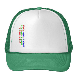 Control, Influence, Manipulate... Trucker Hat