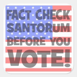 control Santorum del hecho Pegatina Cuadrada