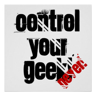 Control Your Geek! (Never) Poster