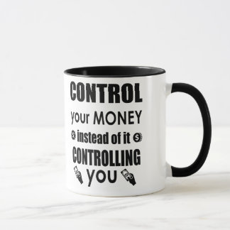 Control your money Motivational Quote Coffee Mug