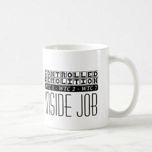 Controlled Demolition WTC Building 7 Inside Job Coffee Mug