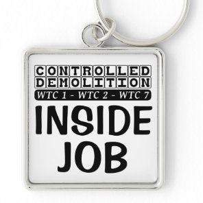 Controlled Demolition WTC Building 7 Inside Job Keychain