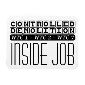 Controlled Demolition WTC Building 7 Inside Job Magnet