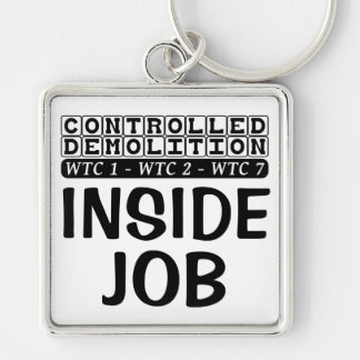 Controlled Demolition WTC Building 7 Inside Job Silver-Colored Square Keychain