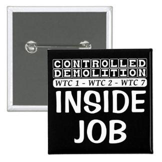 Controlled Demolition WTC complex Inside Job black Pinback Button
