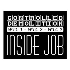 Controlled Demolition WTC complex Inside Job black Postcard