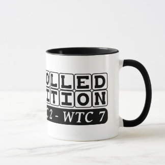 Controlled Demolition WTC Complex Inside Job Mug