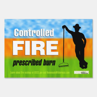 """Controlled Fire Prescribed Burn Sign, 12"""" x 18"""" Sign"""