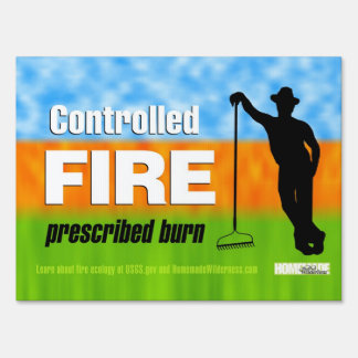 """Controlled Fire Prescribed Burn Sign, 18"""" x 24"""" Lawn Signs"""
