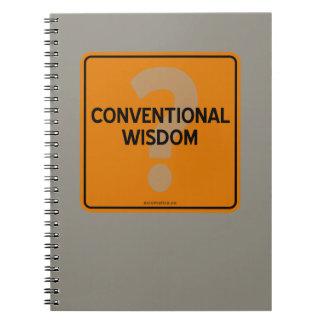 CONVENTIONAL WISDOM? NOTEBOOK