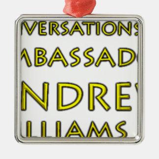 Conversations w/Ambassador Andrew Williams Jr. Metal Ornament