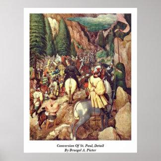 Conversion Of St. Paul, Detail By Bruegel A. Piete Poster