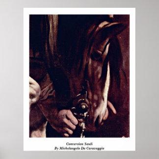 Conversion Sauli By Michelangelo Da Caravaggio Print