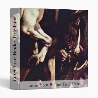 Conversion Sauli,  By Michelangelo Merisi Da Cara 3 Ring Binder