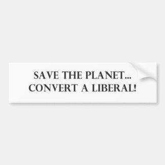 Convert a Liberal Bumper Sticker