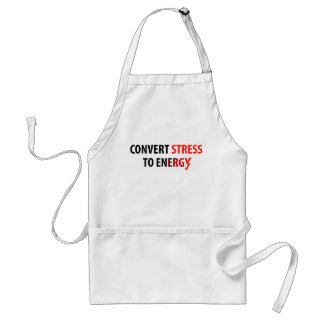 Convert Stress to Energy Adult Apron