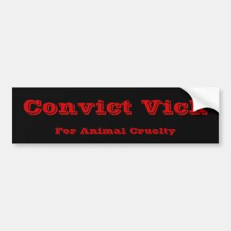 Convict Vick Bumper Sticker