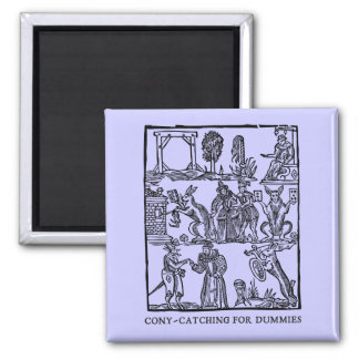 Cony-catchin' up (magnet) 2 inch square magnet