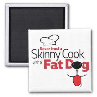 Cook with Fat Dog - Magnet