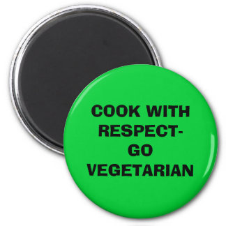 COOK WITH RESPECT-GO VEGETARIAN 2 INCH ROUND MAGNET