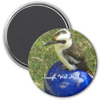 cookaburra, Laugh, With Me... 3 Inch Round Magnet