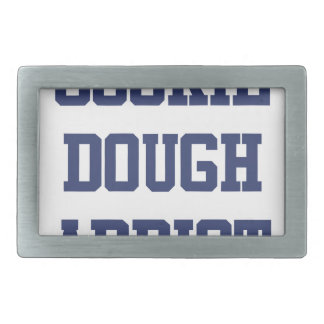 Cookie Dough Addict Belt Buckle