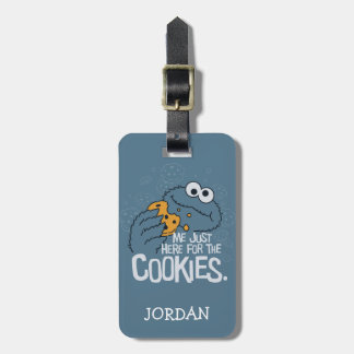Cookie Monster | Me Just Here for the Cookies Bag Tag