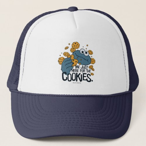 Cookie Monster  Me Just Here for the Cookies Trucker Hat