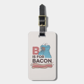 Cookie MonsterB is for Bacon Bag Tag
