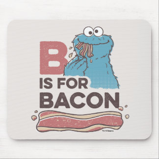 Cookie MonsterB is for Bacon Mouse Pad