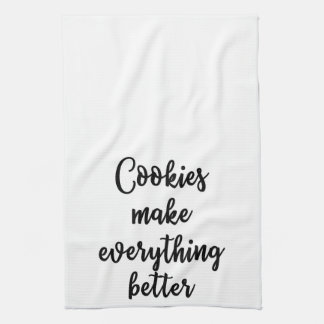 Cookies make everything better Towel