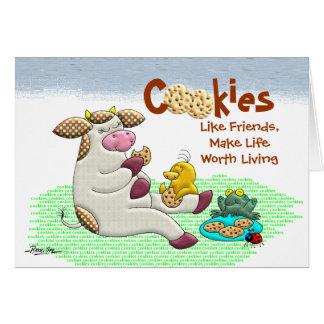 Cookies Make Life Worth Living Greeting Card