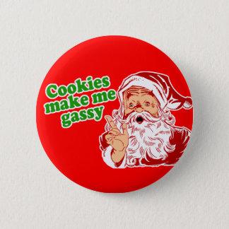 Cookies Make Me Gassy Pinback Button