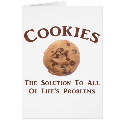 Cookies solve Problems Greeting Card